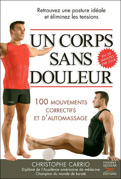 Un corps sans douleur – Christophe Carrio – AC Coaching